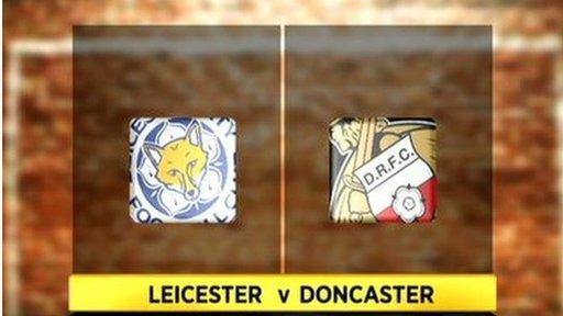 Leicester v Doncaster