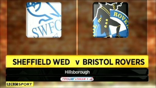 Sheffield Wed 6-2 Bristol Rovers
