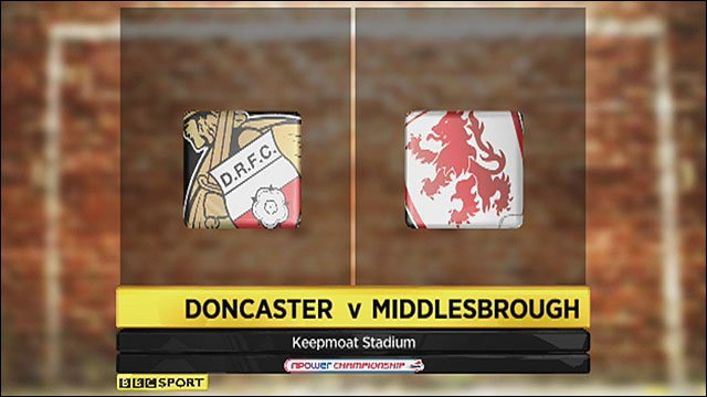 Doncaster 2-1 Middlesbrough