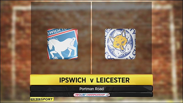 Ipswich 3-0 Leicester