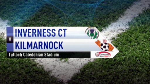 Inverness CT v Kilmarnock