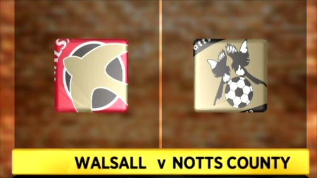 Walsall 0-3 Notts cOUNTY