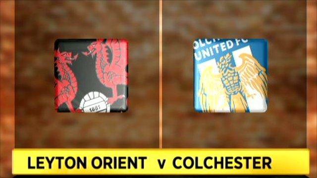 Leyton Orient 4-2 Colchester