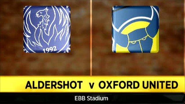 Aldershot 1-2 Oxford