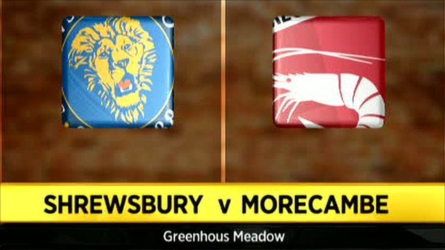 Shrewsbury 1-3 Morecambe
