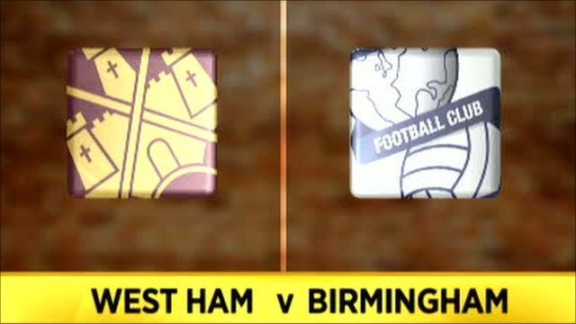 West Ham 2-1 Birmingham