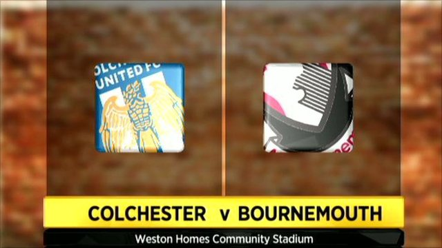 Colchester v Bournemouth