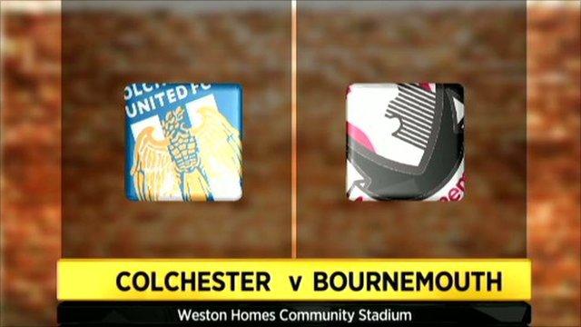 Colchester v Bournemouth
