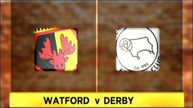 Watford v Derby