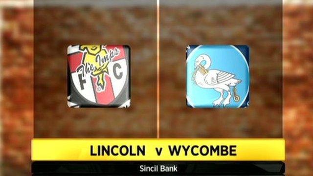 Lincoln City v Wycombe