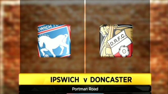 Ipswich Town 0-0 Doncaster Rovers
