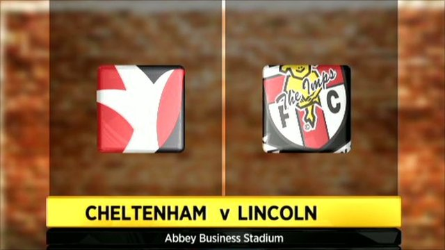 Graphic of Cheltenham 1-2 Lincoln