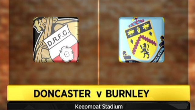 Doncaster v Burnley