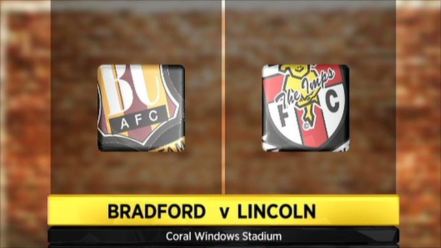 Highlights - Bradford 1-2 Lincoln City