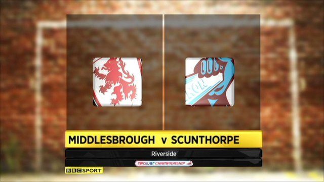 Middlesbrough 2-0 Scunthorpe