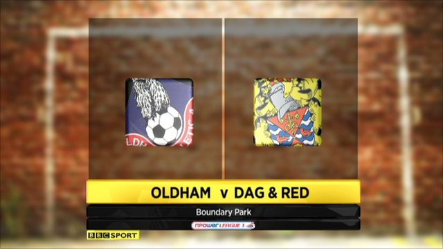 Oldham 1-1 Dag & Red