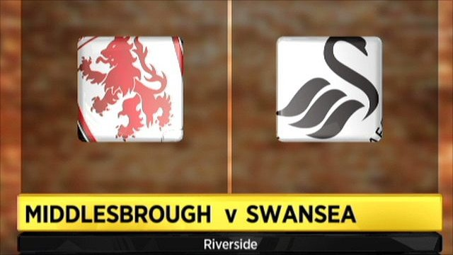 Middlesbrough v Swansea