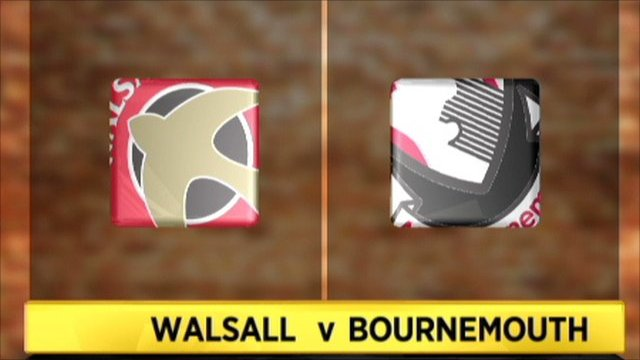 Walsall 0-1 Bournemouth