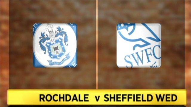 Rochdale 2-1 Sheff Wed