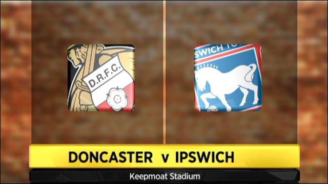 Doncaster v Ipswich