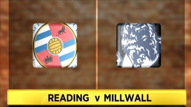 Reading 2-1 Millwall