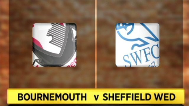 Bournemouth v Sheff Wed
