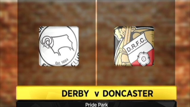Highlights - Derby 1-3 Doncaster