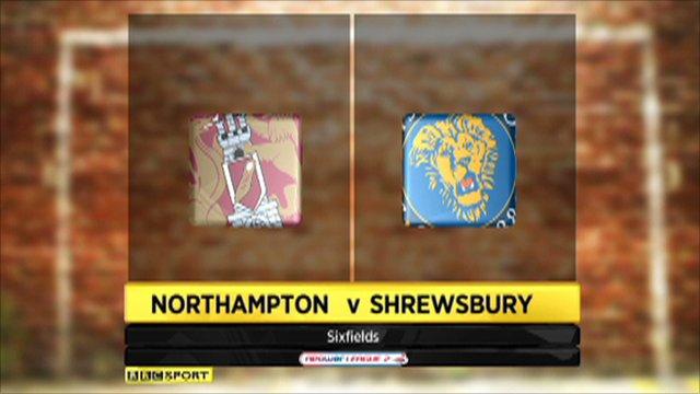 Northampton 2 - 3 Shrewsbury