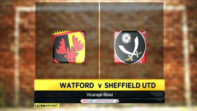Watford vs. Sheff Utd