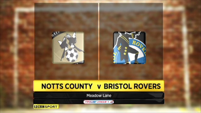 Notts Co 0-1 Bristol Rovers