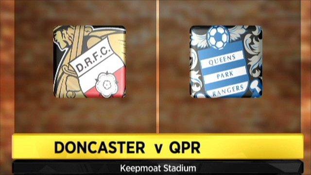 Doncaster v QPR