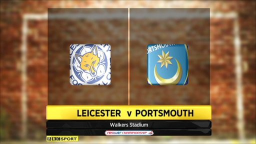 Highlights - Leicester v Portsmouth