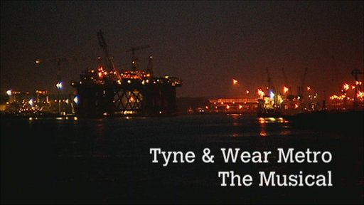 Tyne and Wear Metro - the Musical