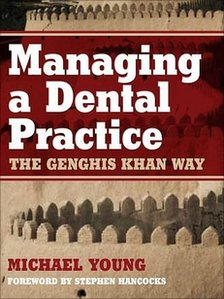 Managing a Dental Practice the Genghis Khan Way cover