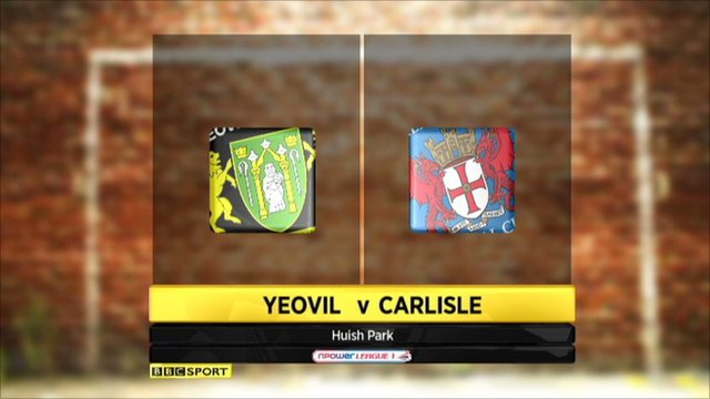 Yeovil vs Carlisle highlights