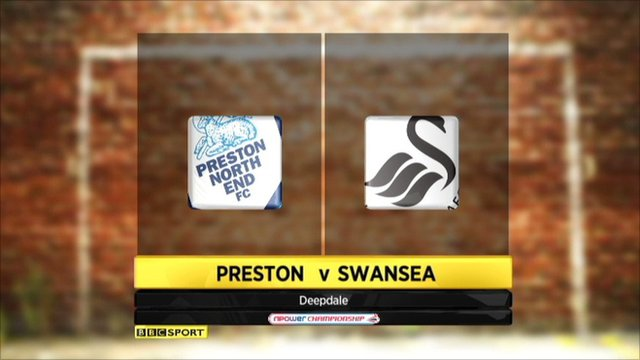 Preston V Swansea highlights