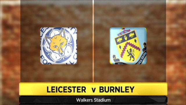 Graphic of Leicester v Burnley