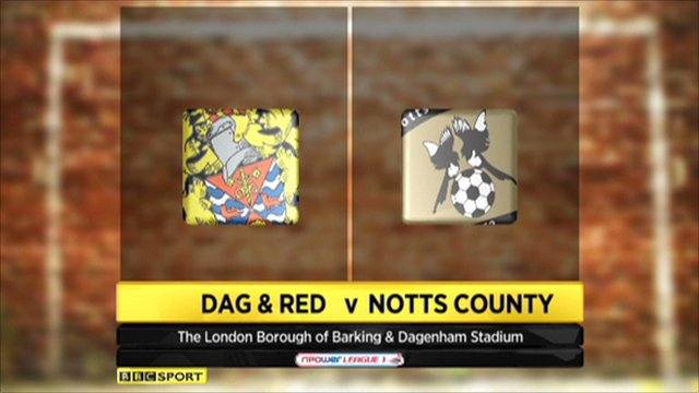 Dag & Red 3-1 Notts County