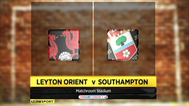 Leyton Orient 0-2 Southampton