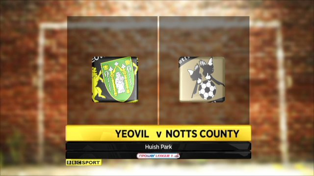 Highlights Yeovil v Notts County