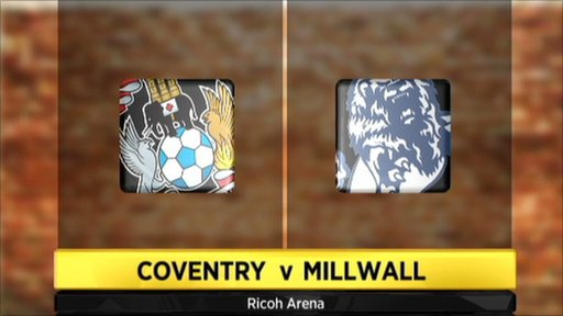 Coventry 2-1 Millwall