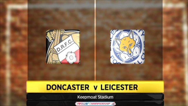 Doncaster v Leicester