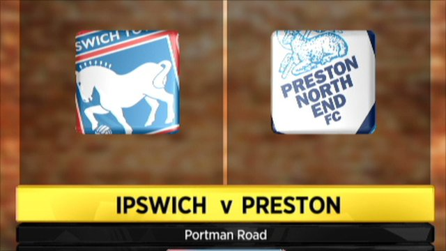 Highlights: Ipswich 2-1 Preston