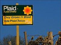 Un o arwyddion Plaid Cymru o 2007