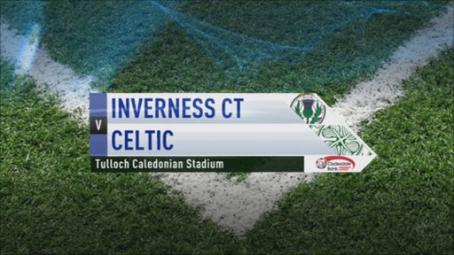 Inverness v Celtic