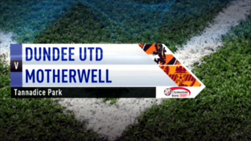 Highlights - Dundee Utd v Motherwell