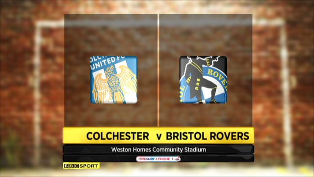 Colchester 2-1 Bristol Rovers