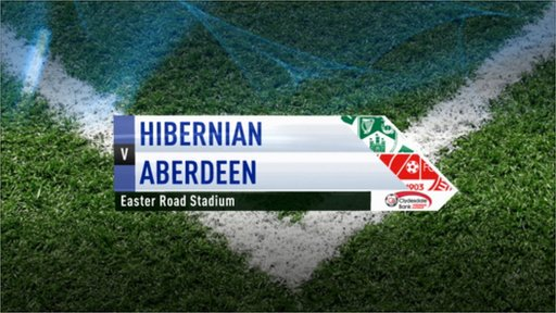 Highlights - Hibernian 1-3 Aberdeen