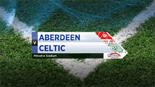 Highlights - Aberdeen 0-1 Celtic