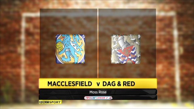 Macclesfield 0-1 Dag & Red